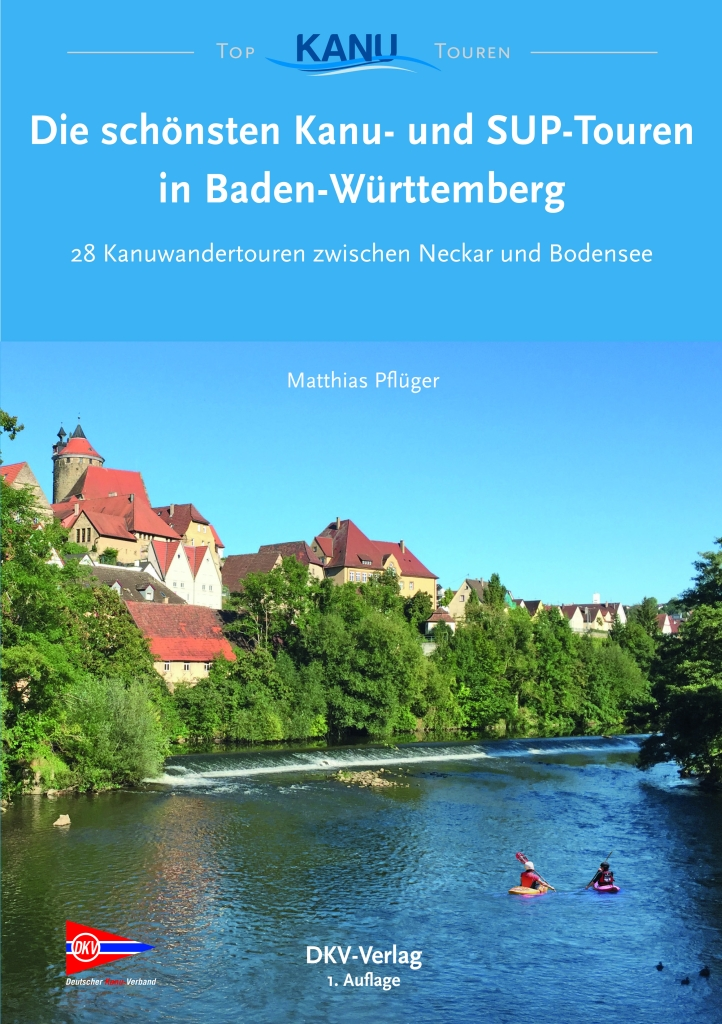 Die Schönsten Kanu Und Sup Touren In Baden Württemberg